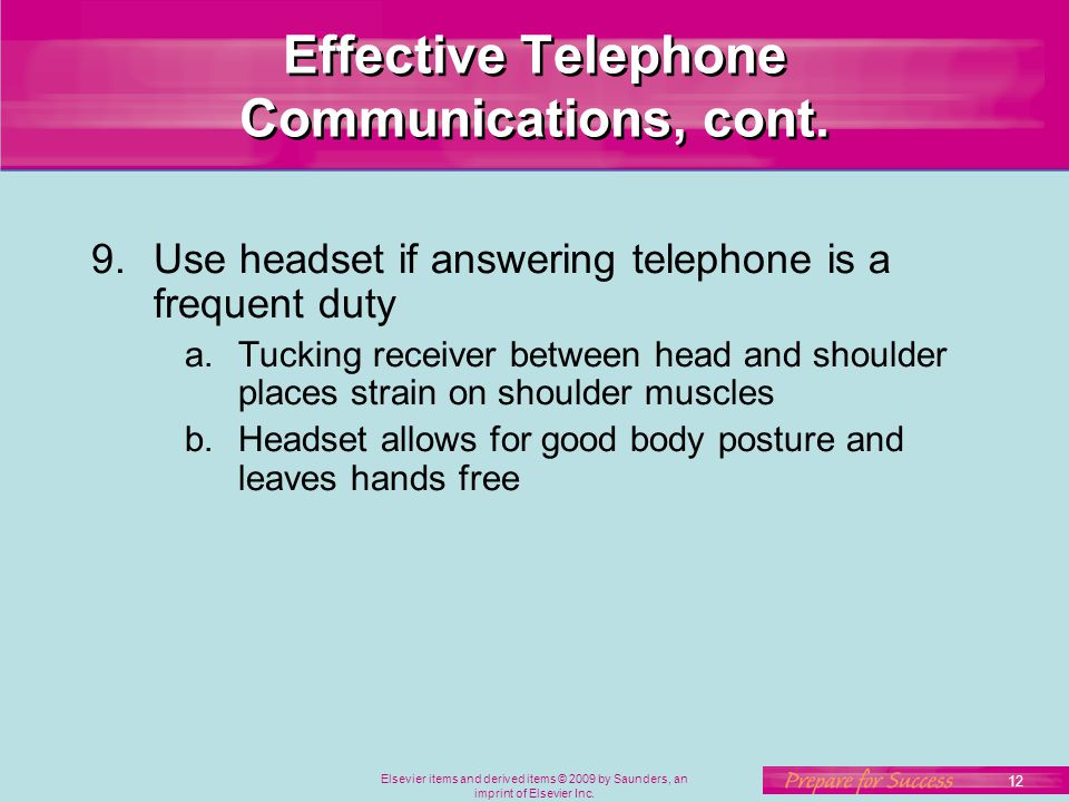 Effective Telephone Communications, cont.