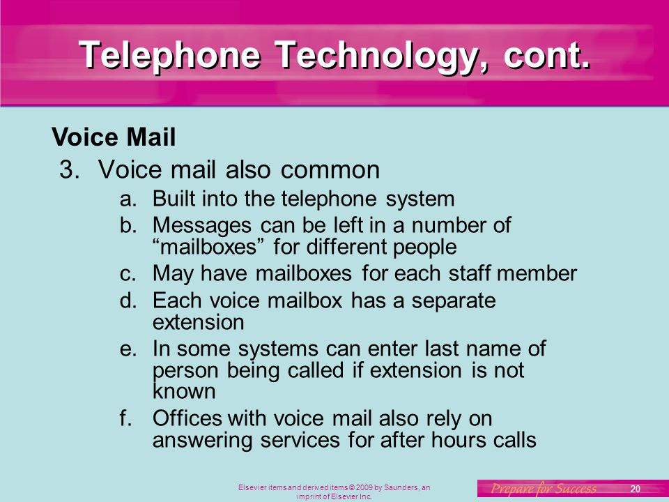 Telephone Technology, cont.