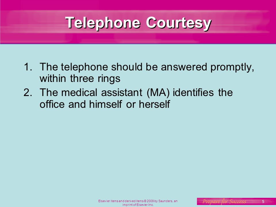 Telephone Courtesy The telephone should be answered promptly, within three rings.