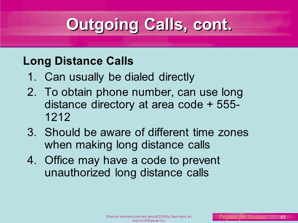 Outgoing Calls, cont. Long Distance Calls