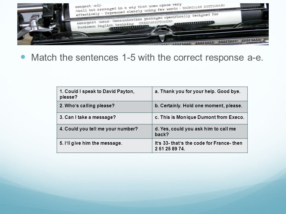 Match the sentences 1-5 with the correct response a-e.