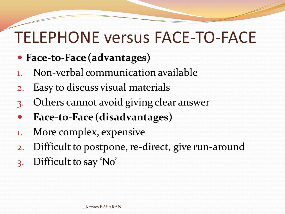 TELEPHONE versus FACE-TO-FACE