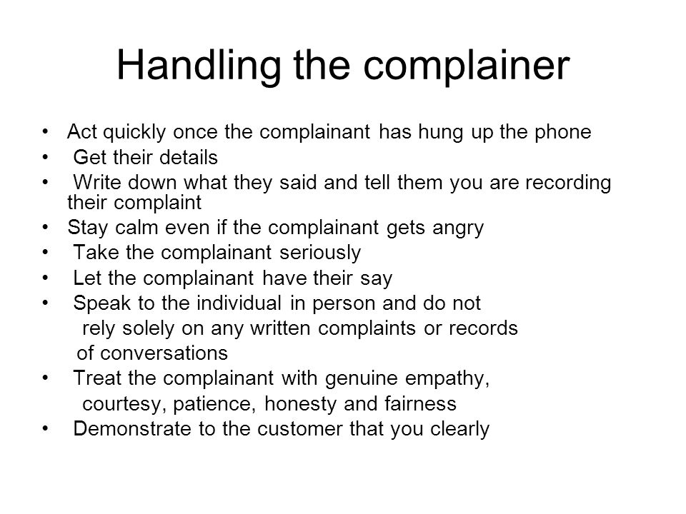 Handling the complainer