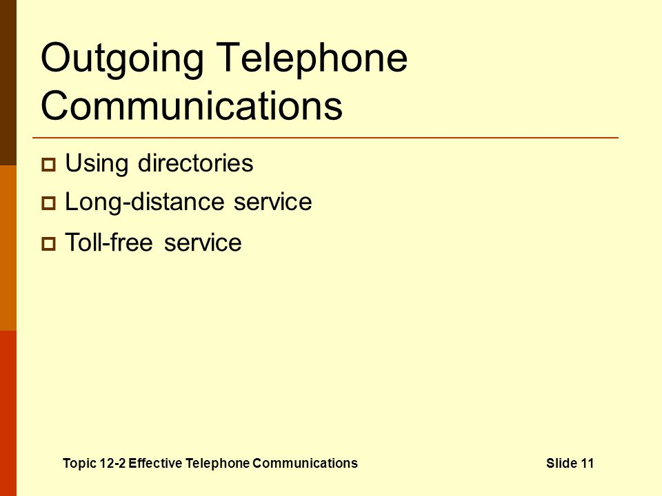 Outgoing Telephone Communications