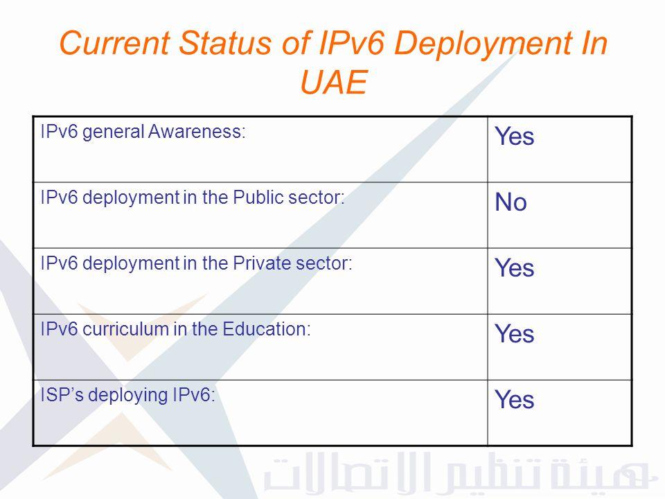Current Status of IPv6 Deployment In UAE