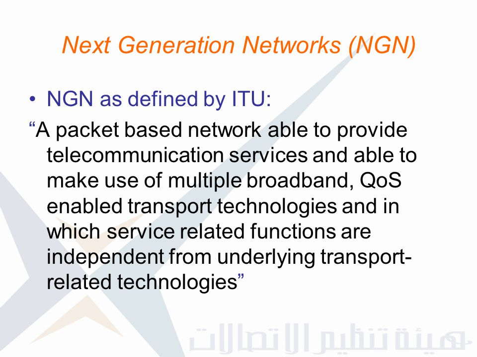 Next Generation Networks (NGN)