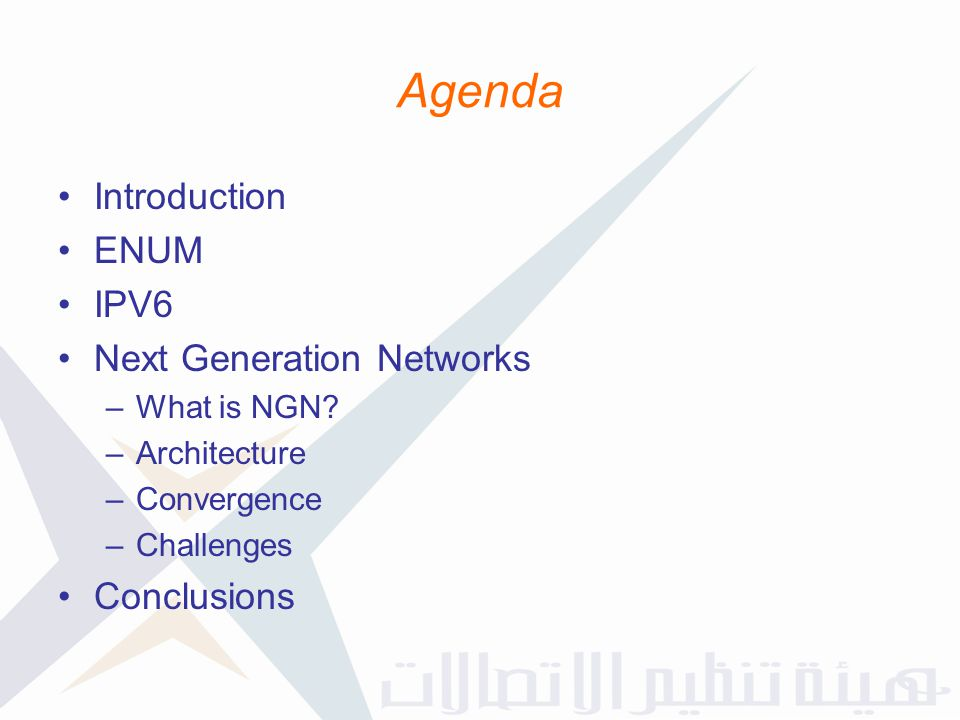 Agenda Introduction ENUM IPV6 Next Generation Networks Conclusions