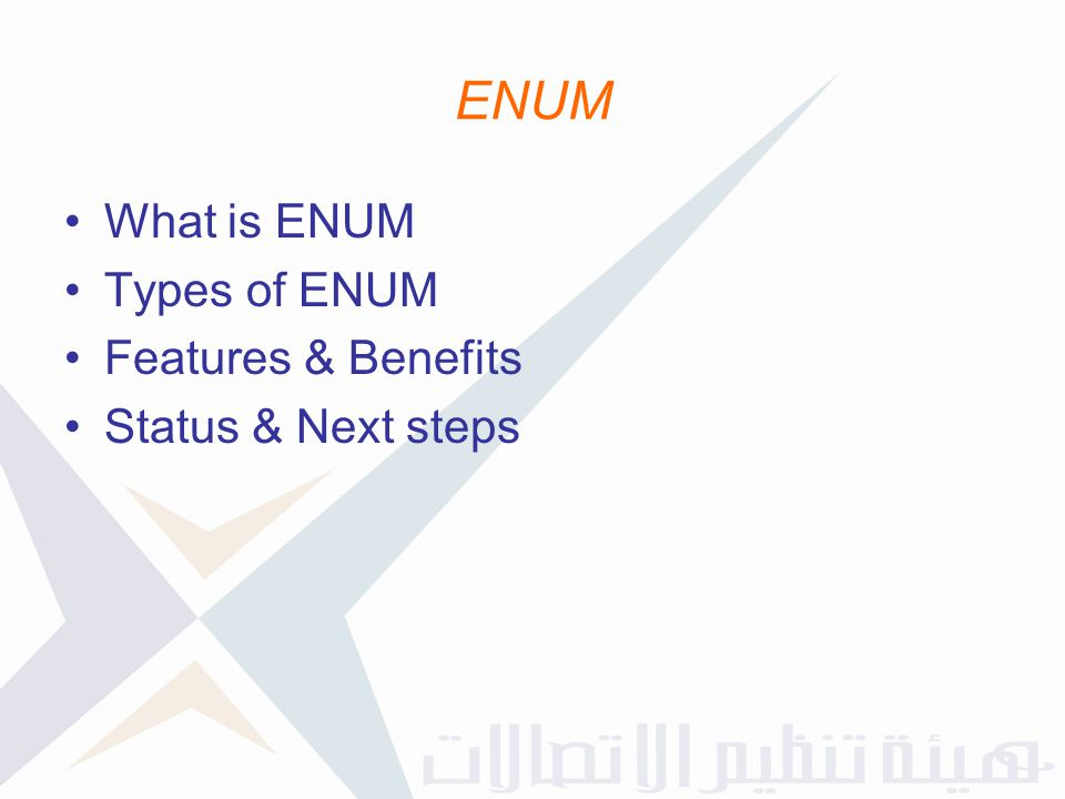 ENUM What is ENUM Types of ENUM Features & Benefits