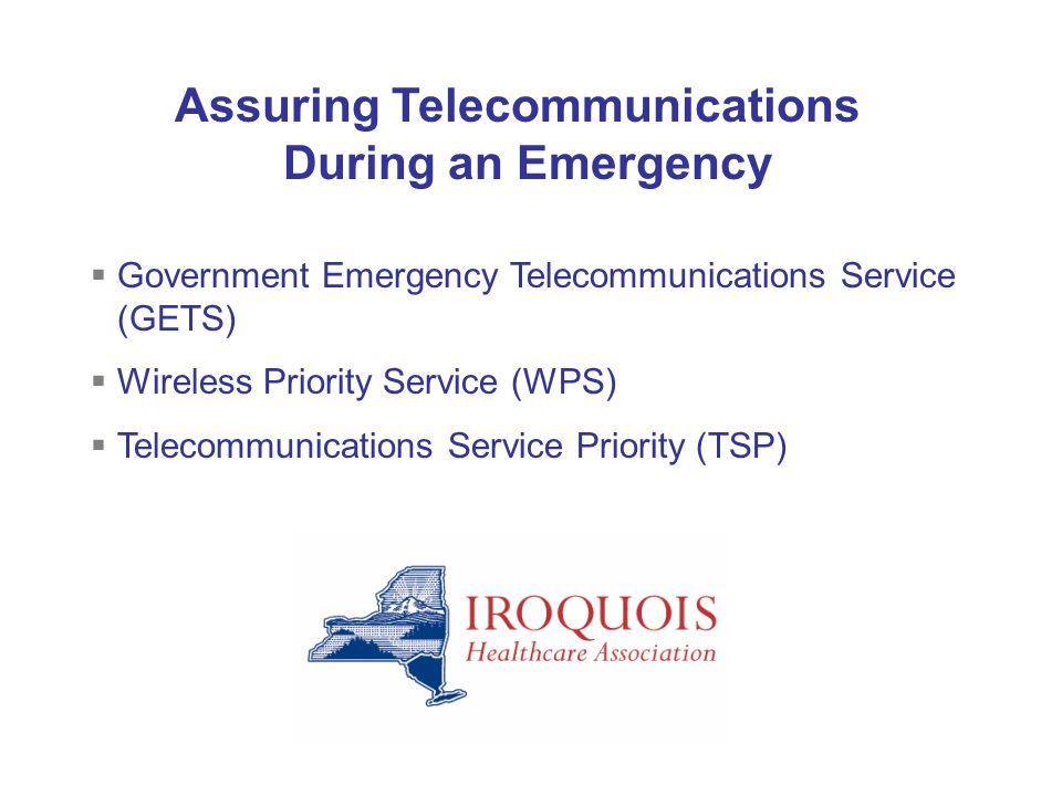 Assuring Telecommunications During an Emergency