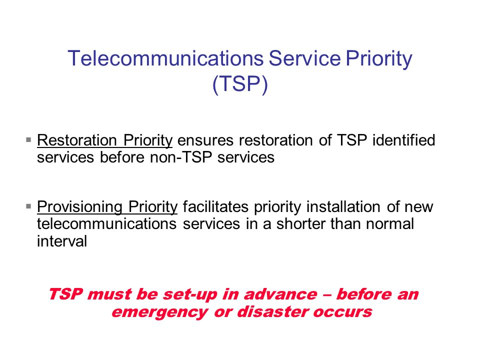 Telecommunications Service Priority (TSP)