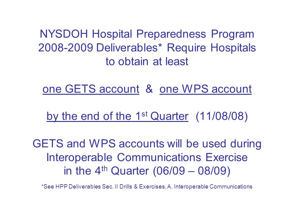 NYSDOH Hospital Preparedness Program 2008-2009 Deliverables