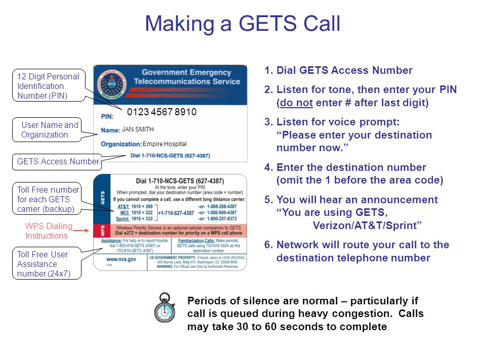 Making a GETS Call Dial GETS Access Number