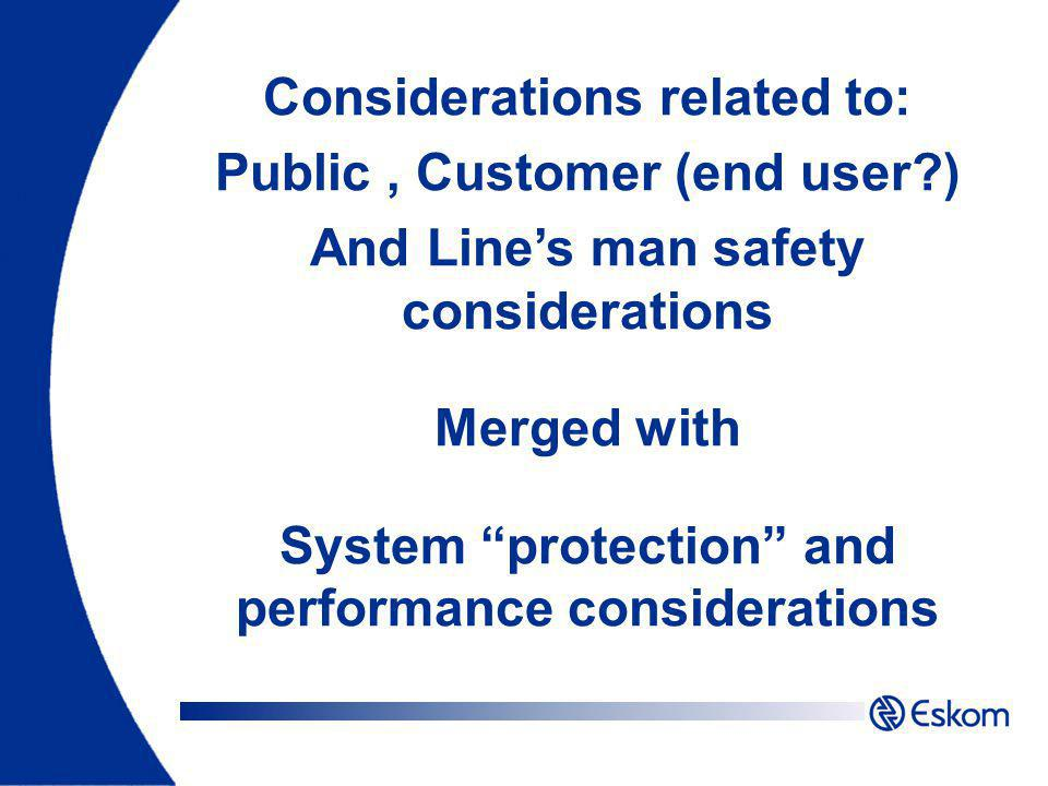 Considerations related to: Public , Customer (end user )