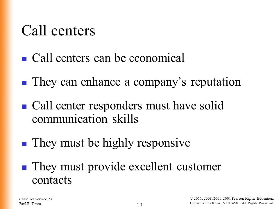 Call centers Call centers can be economical