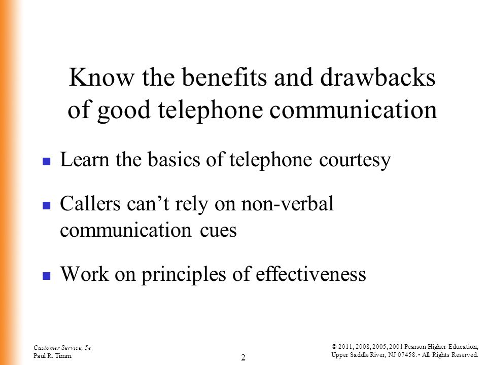 Know the benefits and drawbacks of good telephone communication