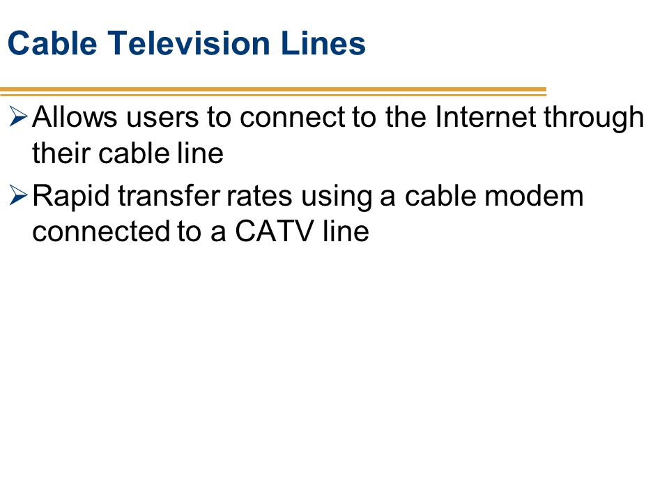 Cable Television Lines