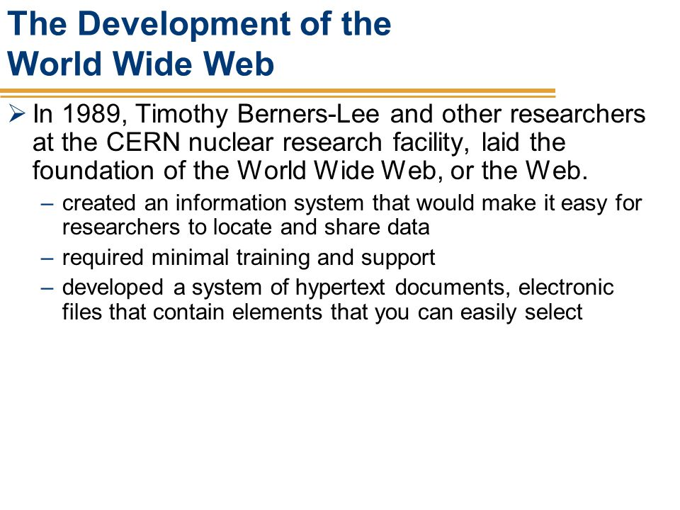 The Development of the World Wide Web