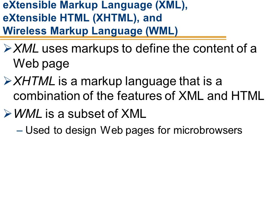 XML uses markups to define the content of a Web page