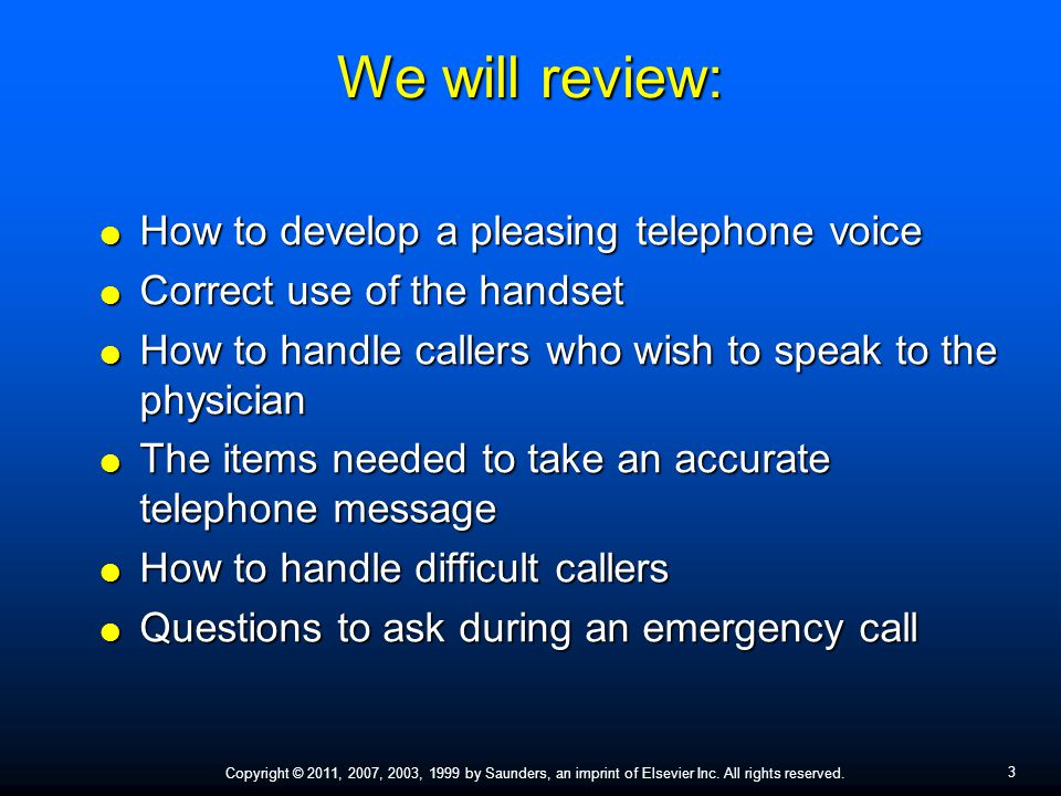 We will review: How to develop a pleasing telephone voice