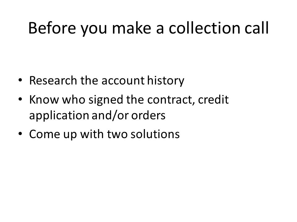 Before you make a collection call