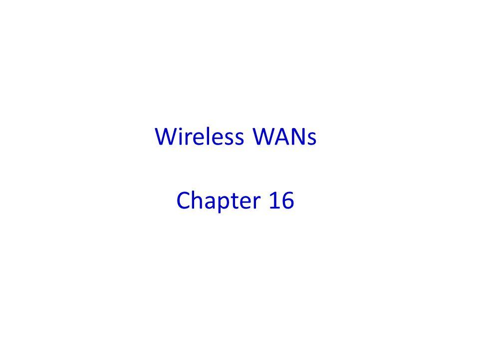Wireless WANs Chapter 16