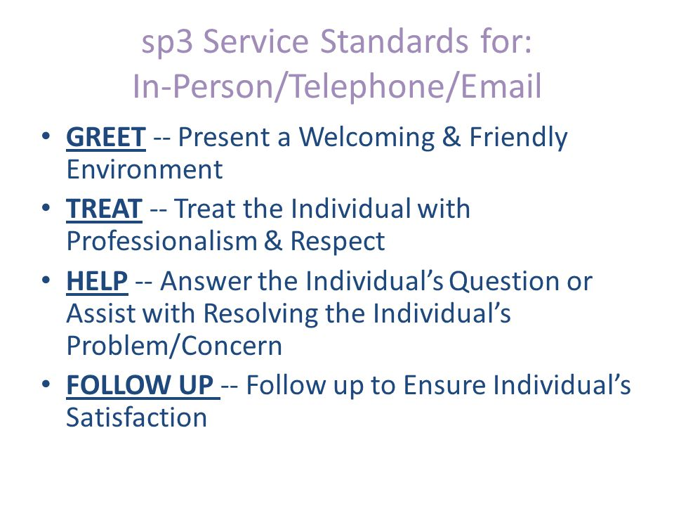 sp3 Service Standards for: In-Person/Telephone/Email