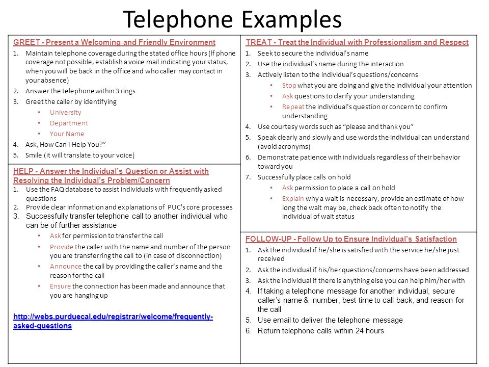 Telephone Examples GREET - Present a Welcoming and Friendly Environment.