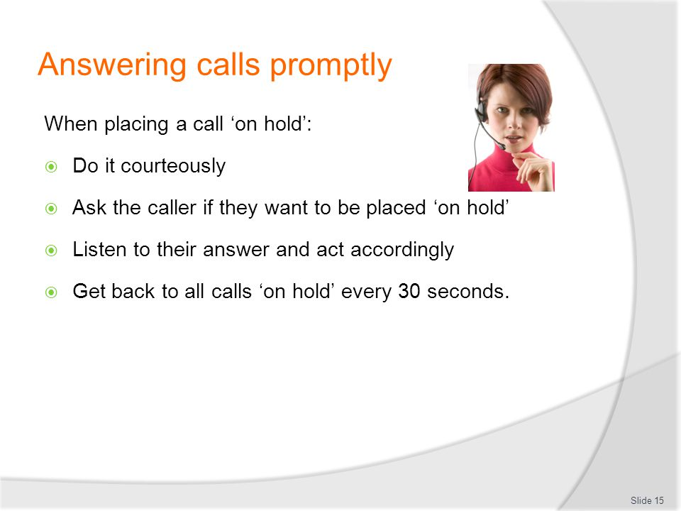 Answering calls promptly