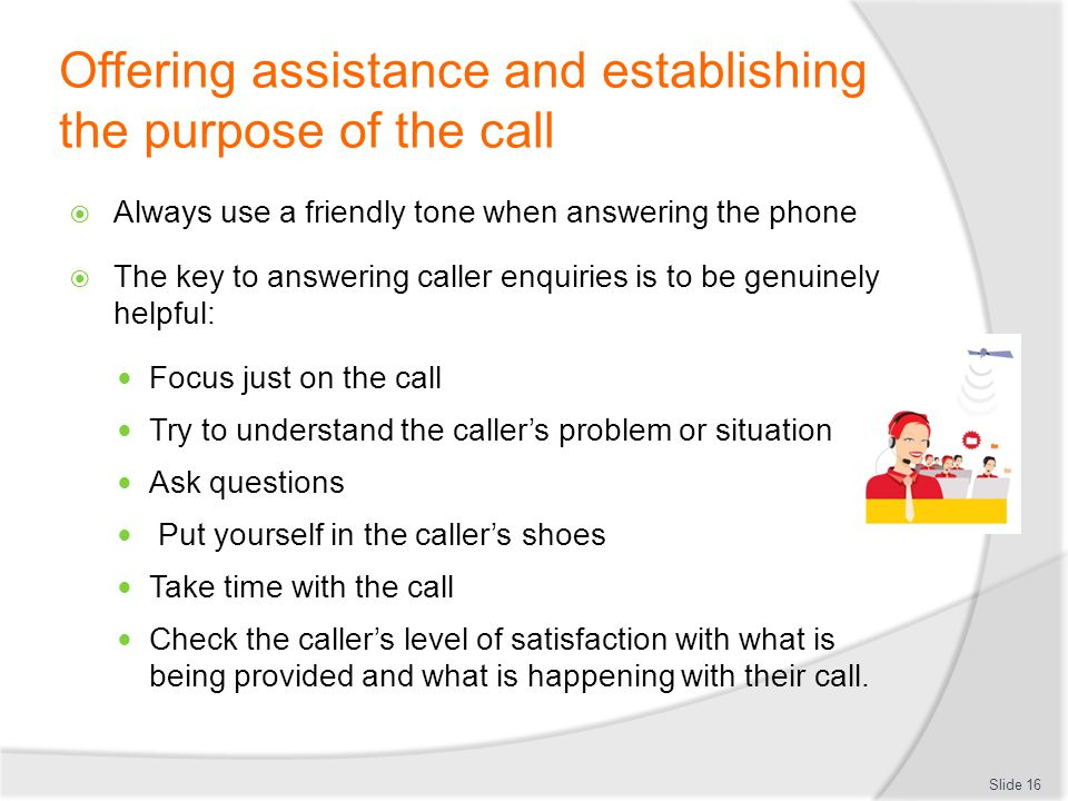 Offering assistance and establishing the purpose of the call