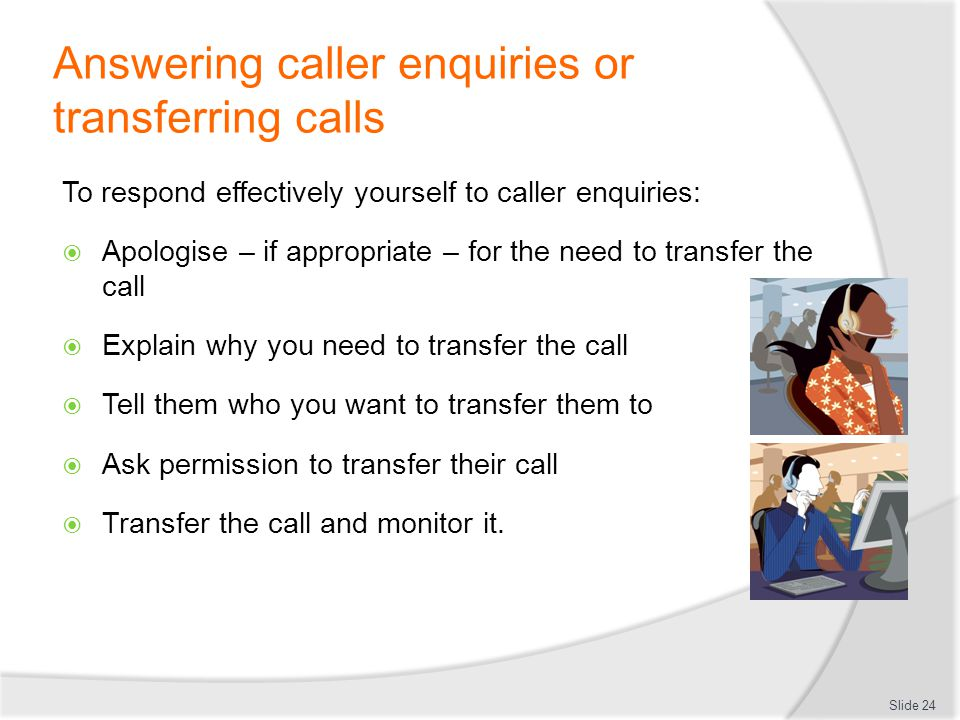 Answering caller enquiries or transferring calls