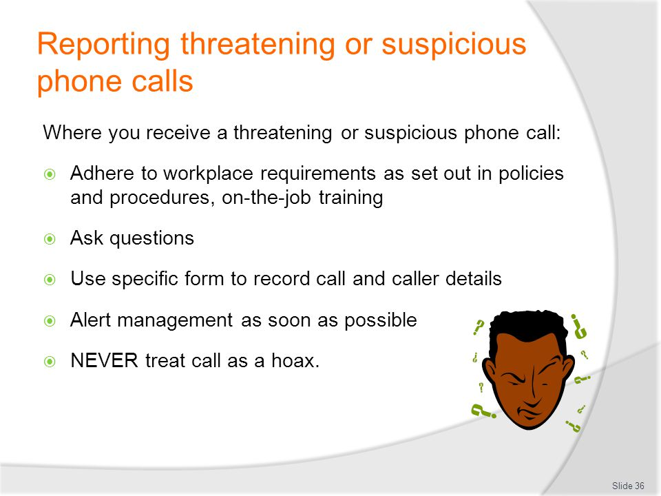 Reporting threatening or suspicious phone calls