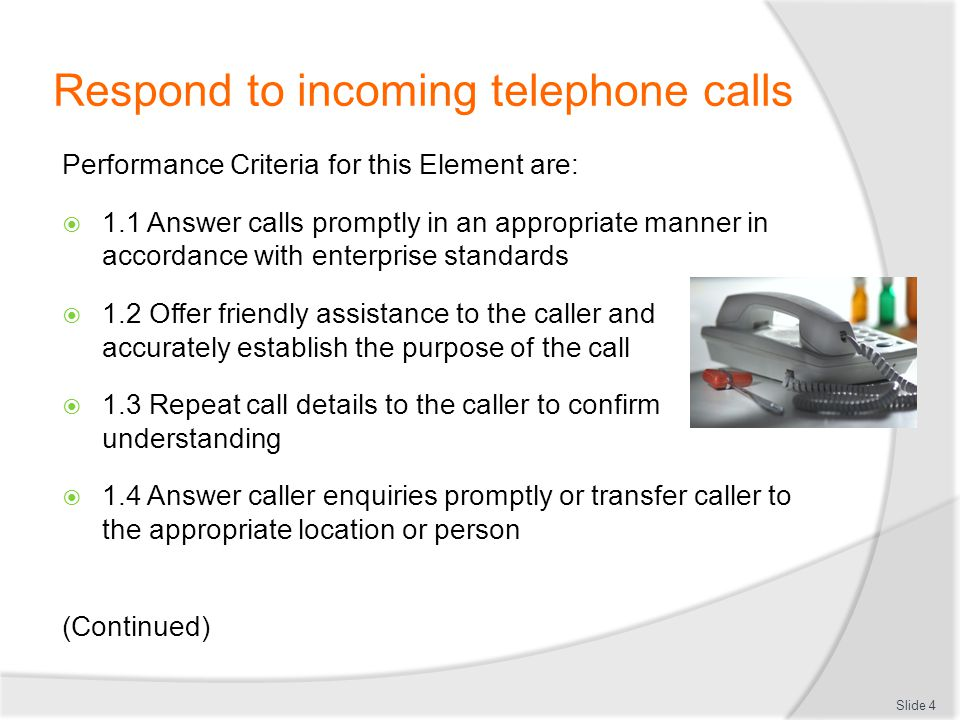 Respond to incoming telephone calls