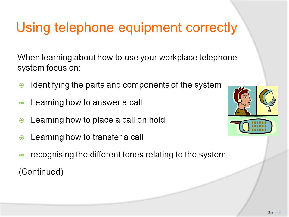 Using telephone equipment correctly