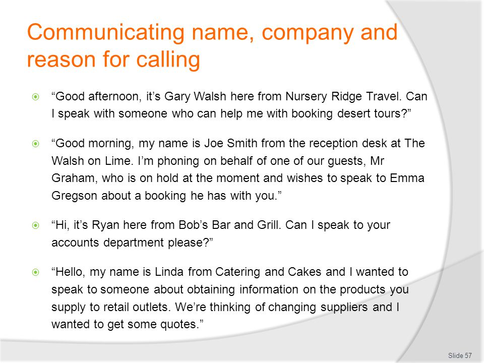Communicating name, company and reason for calling