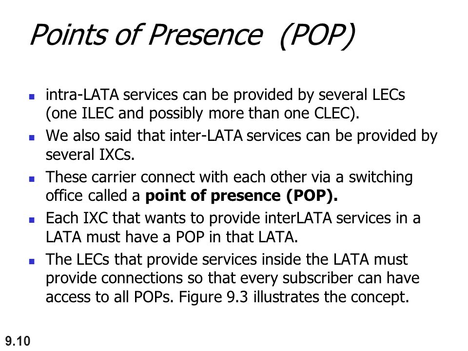 Points of Presence (POP)