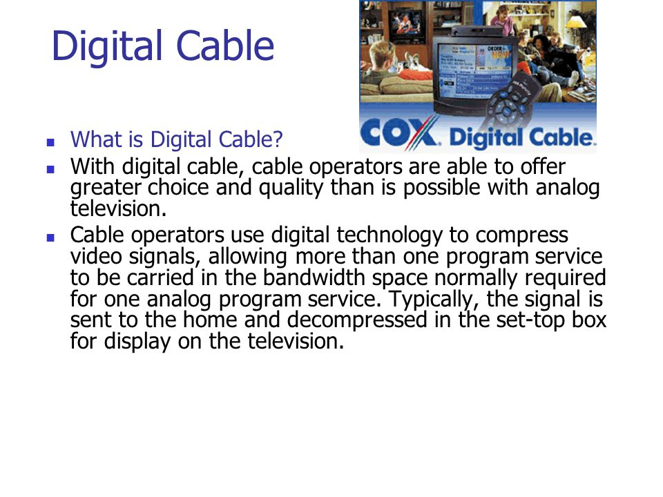 Digital Cable What is Digital Cable