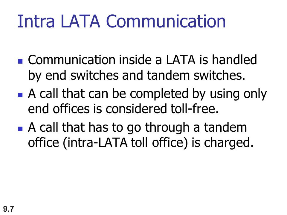 Intra LATA Communication