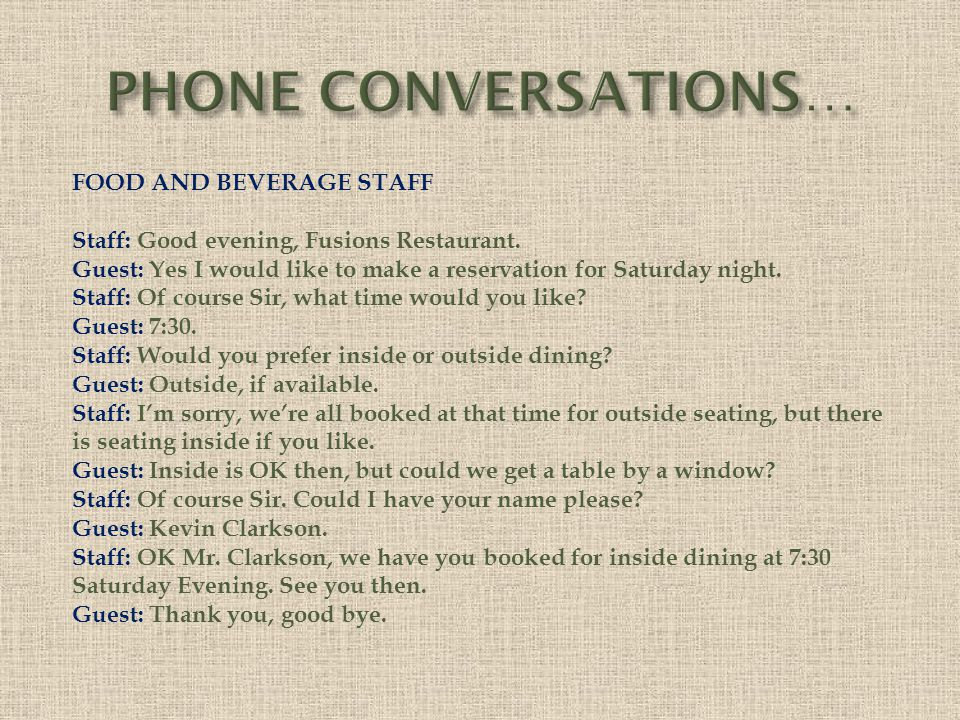 PHONE CONVERSATIONS… FOOD AND BEVERAGE STAFF