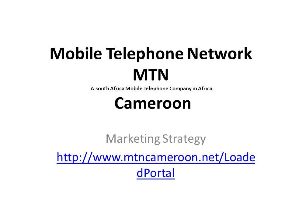 Marketing Strategy http://www.mtncameroon.net/LoadedPortal