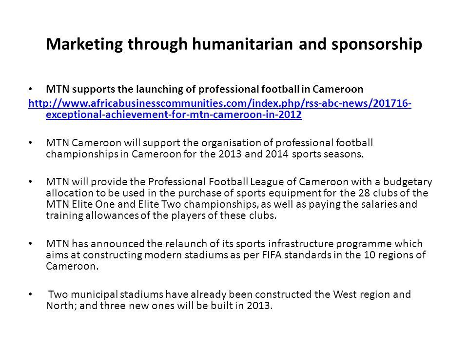 Marketing through humanitarian and sponsorship