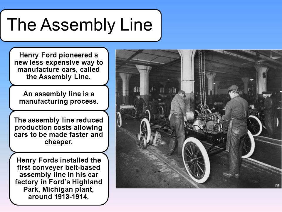 An assembly line is a manufacturing process.