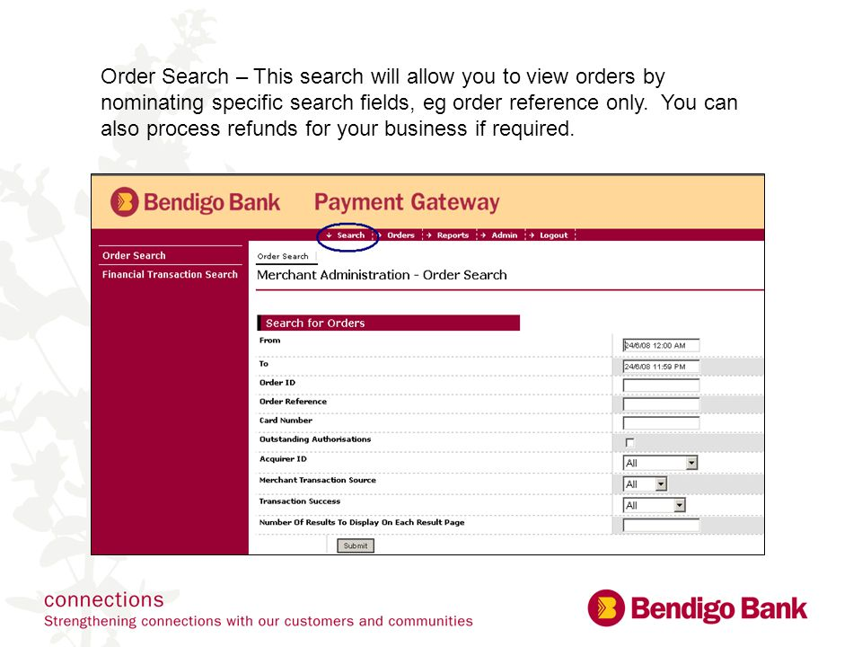 Order Search – This search will allow you to view orders by nominating specific search fields, eg order reference only.
