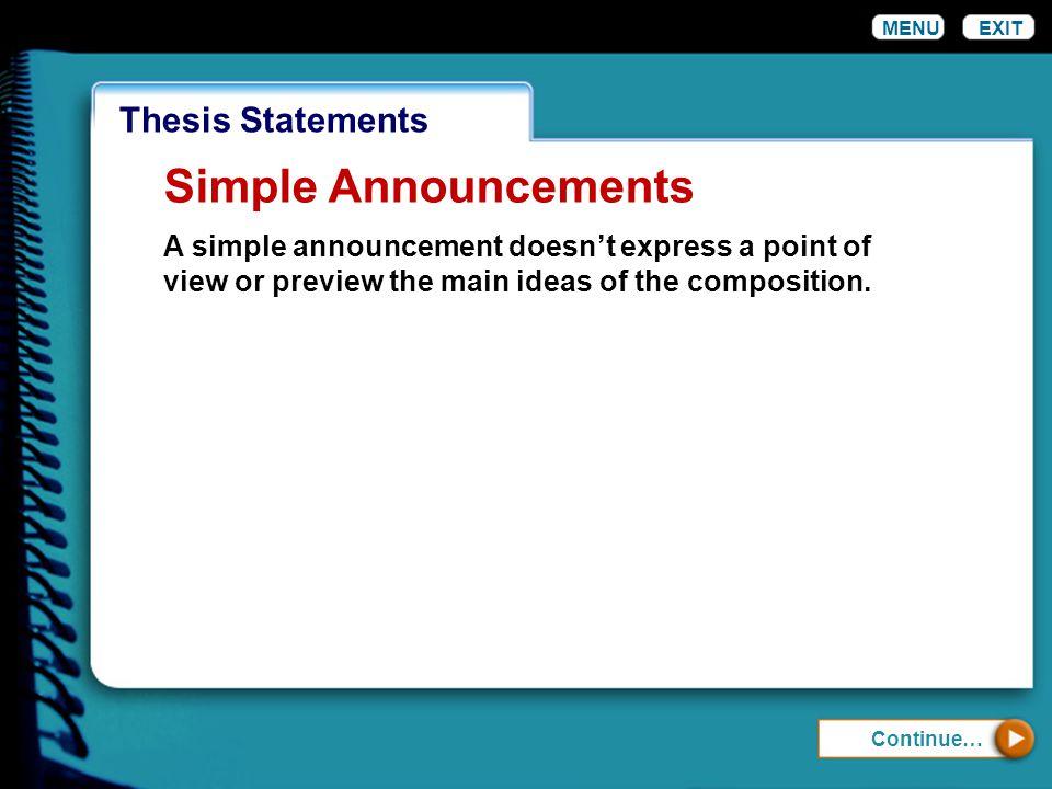 Simple Announcements Thesis Statements MENU EXIT
