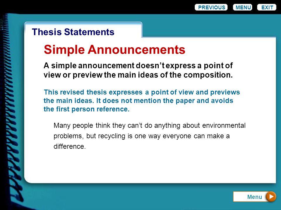 Simple Announcements Thesis Statements PREVIOUS MENU EXIT