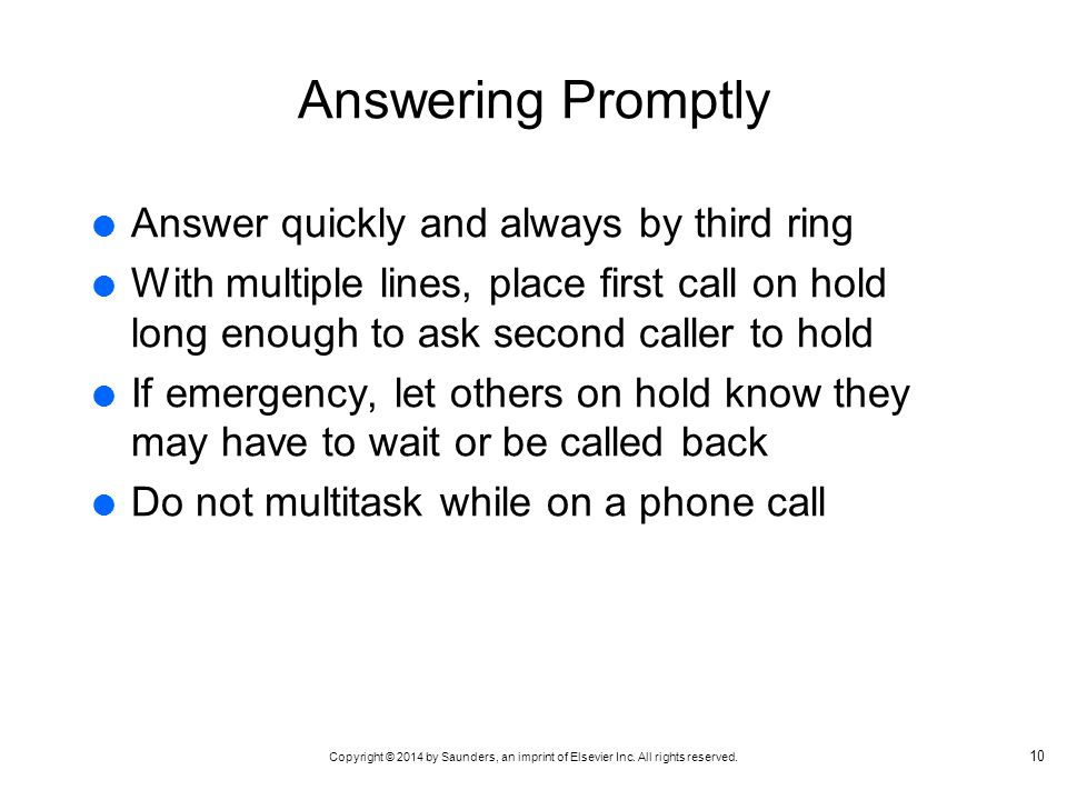 Answering Promptly Answer quickly and always by third ring