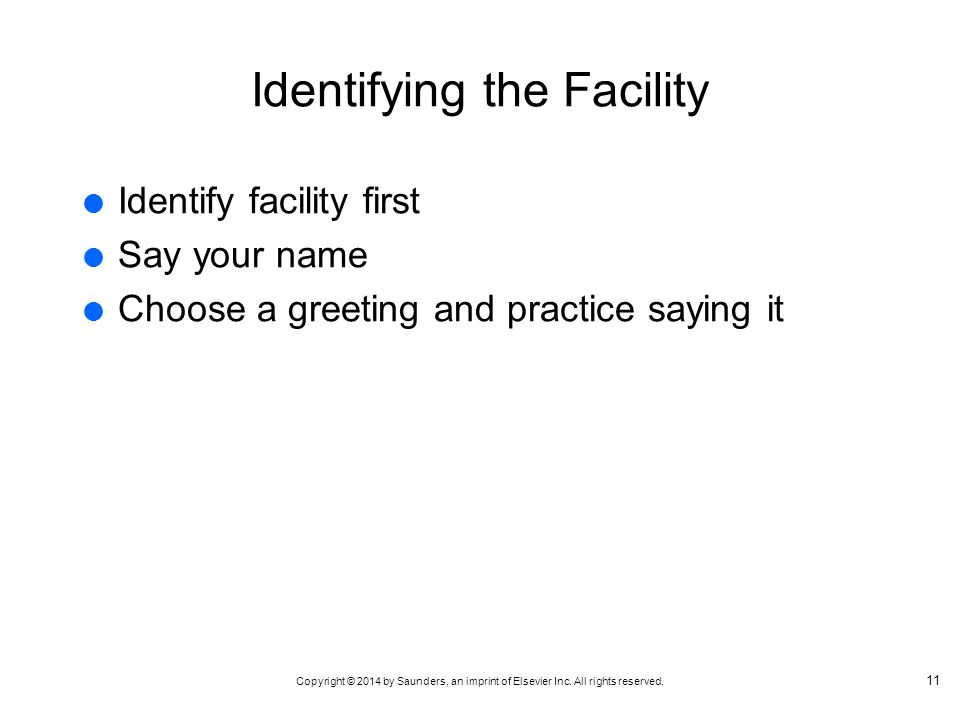 Identifying the Facility