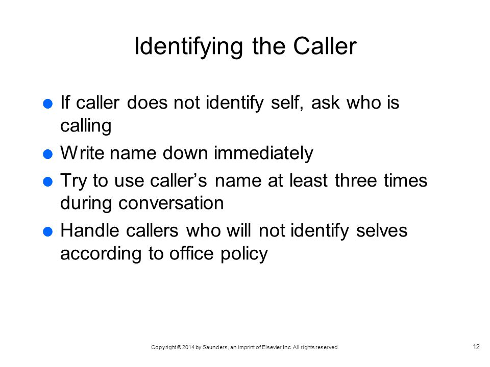 Identifying the Caller