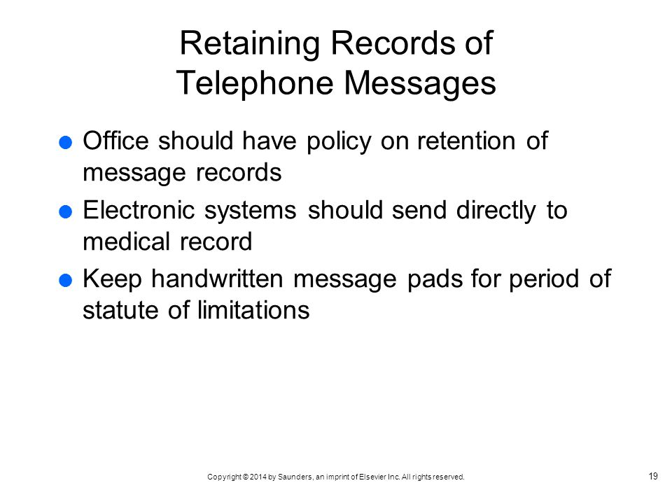 Retaining Records of Telephone Messages