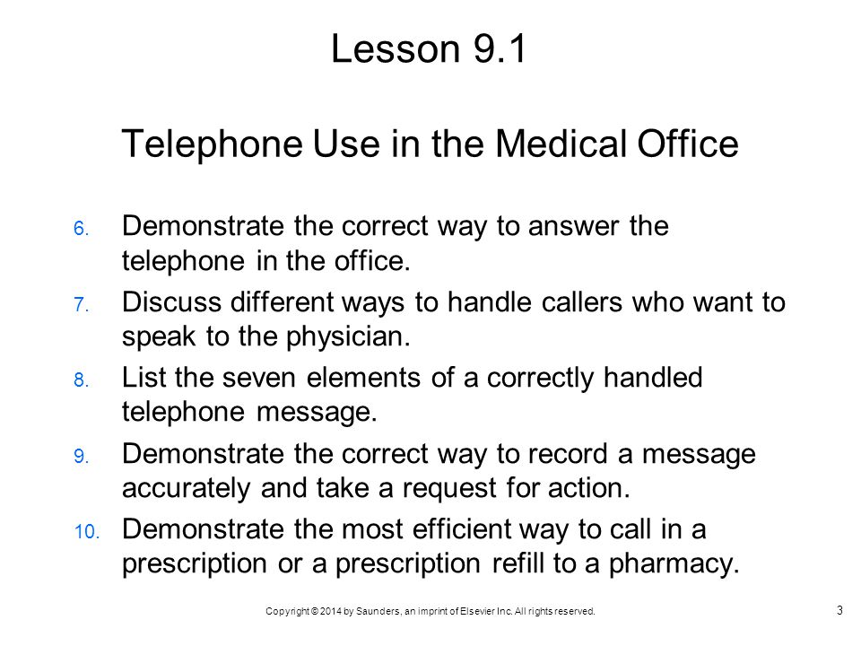 Telephone Use in the Medical Office