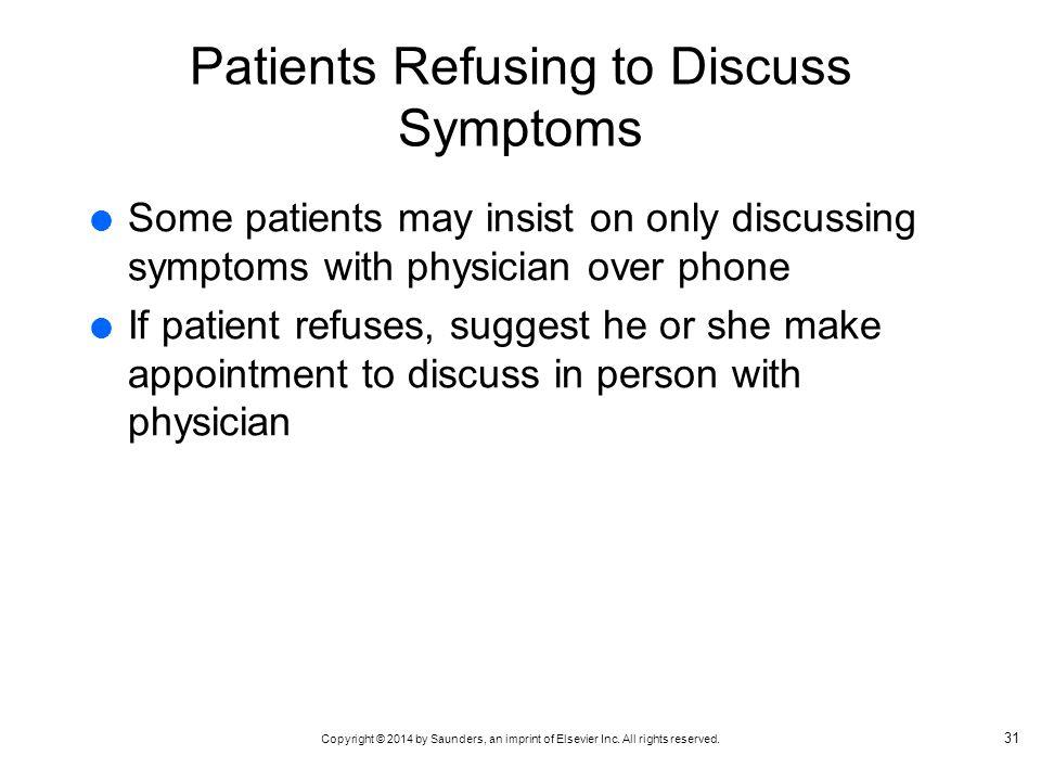 Patients Refusing to Discuss Symptoms